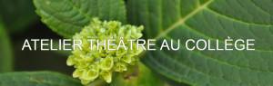 Bouton Atelier théâtre au collège